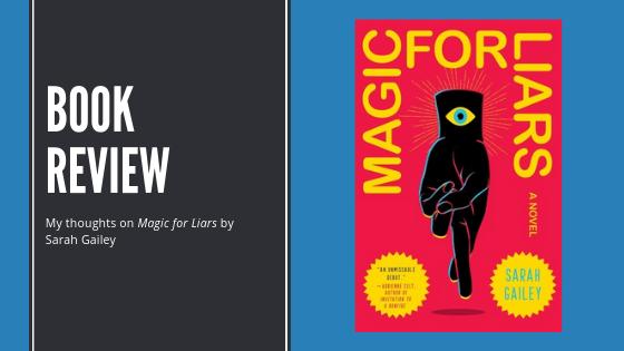 Review: Magic forLiars