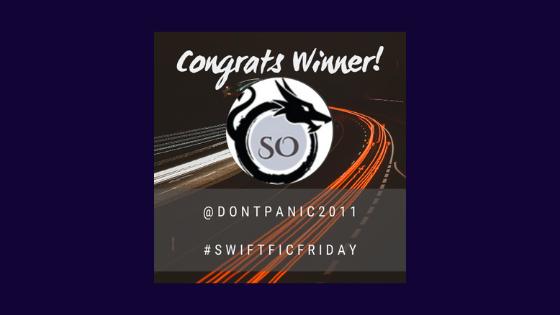 #SwiftFicFriday – Week 25Winner