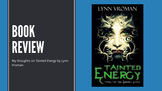 Review: Tainted Energy