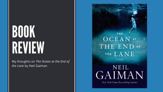 Review: The Ocean at the End of theLane