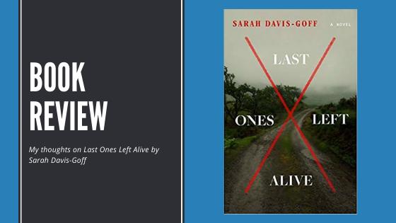 Review: Last Ones LeftAlive