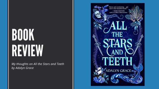 Review: All the Stars andTeeth