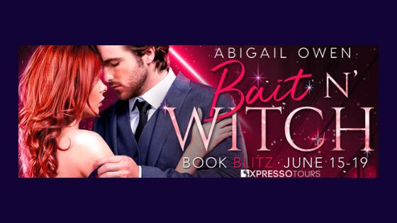 Book Blitz: Bait N' Witch by AbigailOwen