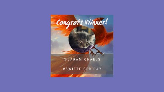 SwiftFicFriday W48 –Winner!