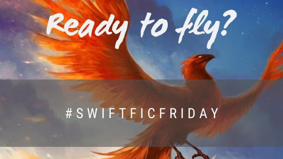 #SwiftFicFriday – Week 63Prompt